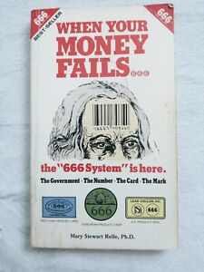 When Your Money Fails The 666 System Is Here Mary Stewart Relfe 1981 Rare Book
