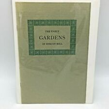 THE EARLY GARDENS OF RINCON HILL BOOKLET