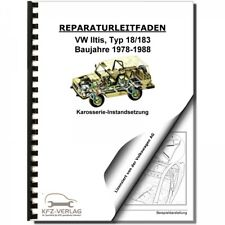 VW Iltis Typ 183 1978-1988 Karosserie Unfall Instandsetzung Serviceanleitung