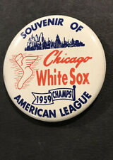 1959 CHICAGO WHITE SOX WORLD SERIES AL CHAMPS 2 1/4 PIN BACK BUTTON
