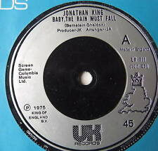 "JONATHAN KING - Baby The Rain Must Fall - Ex 7"" Single"
