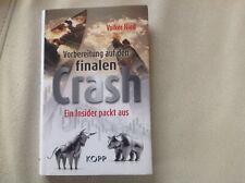 Vorbereitung auf den finalen Crash   Ein Insider packt aus   Volker Nied   Buch