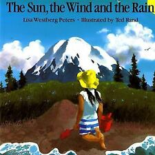 The Sun, the Wind and the Rain - Good - Peters, Lisa Westberg - Paperback