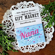 GIFT * NANA You Are Loved Fridge Magnet * Decorative Greetings USA New in PKG