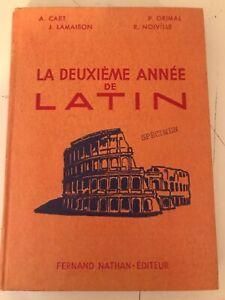 LA DEUXIEME ANNEE DE LATIN. - CART A.. LAMAISON J.. GRIMAL P. ET NOIVILLE R. ...
