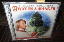 ST PAUL'S CATHEDRAL CHOIR: AWAY IN A MANGER AUDIO CD, POPULAR CHRISTMAS CAROLS