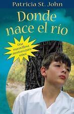 Donde nace el rio (Spanish Edition)-ExLibrary