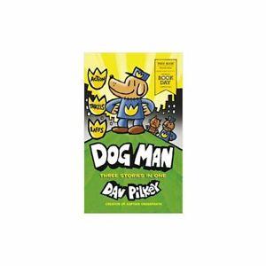 Dav Pilkey Dog Man Three Storeis in One World Book Day 2020