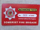 Richmond Toys Somerset Fire Brigade CERTIFICATE number 0638/2000 ONLY