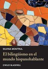 El Bilingüismo en el Mundo Hispanohablante by Silvina A. Montrul (2012,...