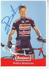 CYCLISME ** carte cycliste WALTER BENETEAU équipe BONJOUR 2001 signée