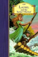 Laurel & the Sprites' Mischief (Stardust Classics)-ExLibrary