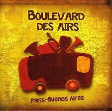 Paris-Buenos Aires - Boulevard Des Airs (2012, CD NEUF)