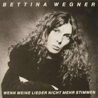 Bettina Wegner Wenn Meine Lieder Nicht Mehr LP Album Vinyl Schallplatte 158257