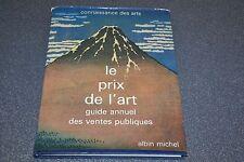 LE PRIX DE L ART GUIDE ANNUEL DES VENTES PUBLIQUES EDITIONS ALBIN MICHEL 1980