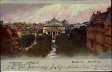1902 Gruss aus Strassburg CPA Strasbourg Broglieplatz Place de Broglie alte AK