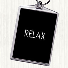 Black White Relax Quote Bag Tag Keychain Keyring
