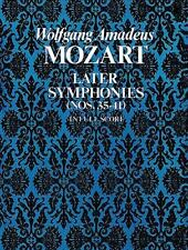 Dover Music Scores: Later Symphonies : Nos. 35-41 in Full Score by Wolfgang...
