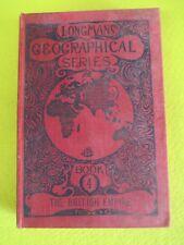 book libro GEOGRAPHICAL SERIES BOOK 4 BRITISH EMPIRE 1926 LONGMANS (L22)