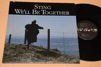 "STING LP 12"" WE'LL BE TOGETHER 1°ST ORIG 1987 NM ! 5 TRACKS DIFF VERSION AUDIOFI"