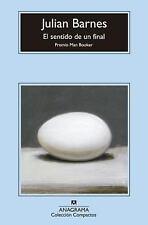 El sentido de un final (Spanish Edition) (Coleccion Compactos), , Julian Barnes,
