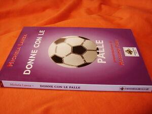 (Michela Lanza) Donne con le palle 2006 Sassoscritto il mio nome è donna 4