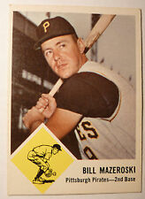 1963 Fleer BILL MAZEROSKI #59 PITTSBURGH PIRATES NM/MT Baseball Card 52YrOld HOF