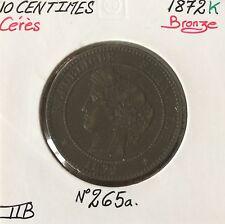 10 CENTIMES - CERES - 1872 K - Pièce de Monnaie en Bronze // Qualité : TTB