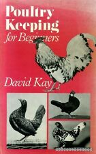 Kay, David POULTRY KEEPING FOR BEGINNERS 1977 Hardback BOOK