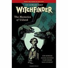 Witchfinder Volume 3 The Mysteries Of Unland by Mike Mignola, Kim Newman (Paperback, 2015)