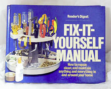 Reader's Digest FIX-IT-YOURSELF Manual - How to Repair, Clean & Maintain Anythin
