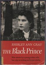 Shirley Ann Grau THE BLACK PRINCE hcdj 1st 2nd Author First Book VERY GOOD/GOOD
