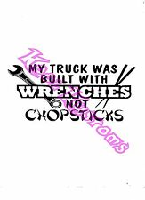VINYL DECAL STICKER MY TRUCK WAS BUILT WITH WRENCHES...FUNNY...CAR TRUCK WINDOW