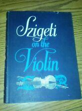 Szigeti on the Violin