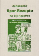 Spar-Rezepte, vielseitige Kost trotz Nahrungsmittelknappheit nach dem Krieg