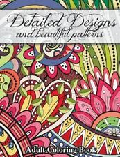 Sacred Mandala Designs and Patterns Coloring Books for Adults: Detailed Designs…