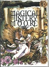 MAGICAL MYSTERY MOORE VOL 1 SIGNED LTD 300 COA INCLUDED ALAN MOORE AVATAR!