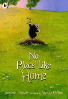 (Very Good)-No Place Like Home (Mole and Friends) (Paperback)-Emmett, Jonathan-1