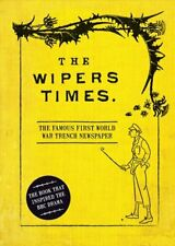 The Wipers Times The Famous First World War Trench Newspaper 9781472834225