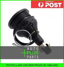 Fits TOYOTA LAND CRUISER PRADO 90 1996-2002 - Upper Ball Joint