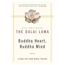 Buddha Heart, Buddha Mind: Living the Four Noble Truths by His Holiness the Dal