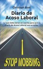 Diario de Acoso Laboral : Lo Que Debe Tener en Cuenta para Que Su Diario de...