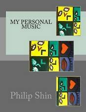 My Personal Music by Shin, Philip -Paperback