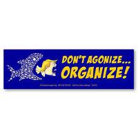 CS273 - Don't Agonize - ORGANIZE! Anti President Donald Trump Color Sticker