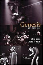 Genesis--A Live Guide 1969-1975: Play Me My Song
