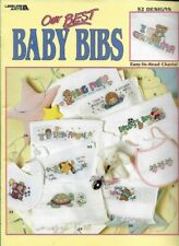 Our Best Baby Bibs 52 Designs in Counted Cross Stitch Leisure Arts 3272 2001
