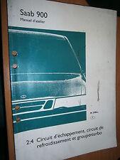 Saab 900 : manuel atelier partie 2:4 échappement refroidissement - turbo 1994...
