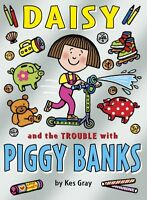 Daisy and the Trouble with Piggy Banks (Daisy Books),Kes Gray