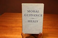 Moral Guidance Edwin F. Healy 1942 First Edition Loyola Press HC Catholic