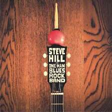 Hill Steve - One Man Blues Banda De Rock NUEVO CD